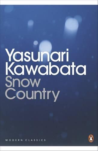 Snow Country, Kawabata © Courtesy of Modern Classics