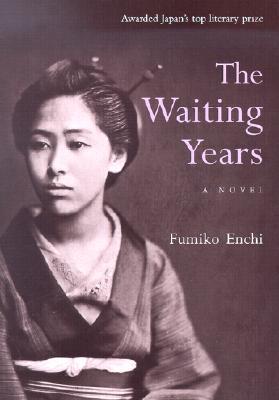 The Waiting Years, Enchi © Courtesy of Kodansha America