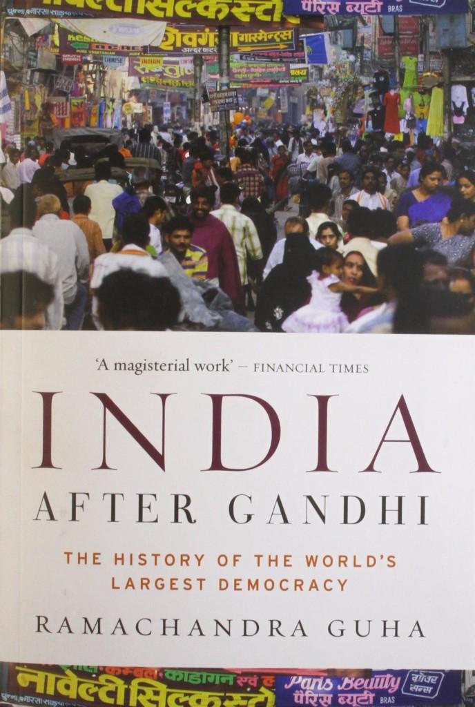 india After Gandhi By Ramachandra Guha|Picador
